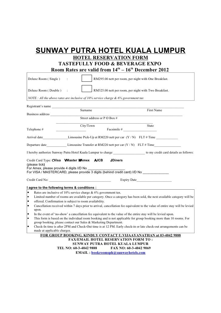 SUNWAY PUTRA HOTEL KUALA LUMPUR                          HOTEL RESERVATION FORM                    TASTEFULLY FOOD & BEVER...