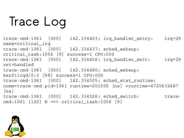 Trace Log tracecmd1061[000]142.334403:irq_handler_entry:irq=29 name=critical_irq tracecmd1061[000]142....