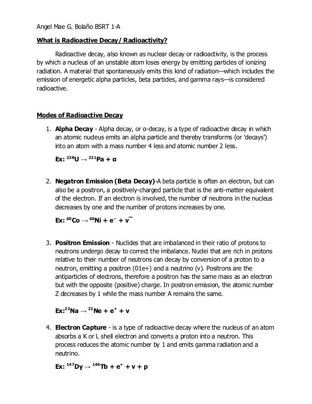 Angel Mae G. Bolaño BSRT 1-A What is Radioactive Decay/ Radioactivity? Radioactive decay, also known as nuclear decay or r...