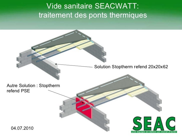 Rt2012 solutions sea cjuillet2011 - Isolation vide sanitaire existant ...
