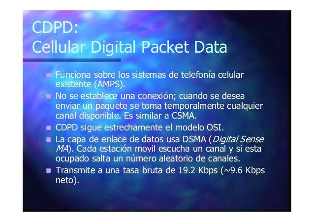 CDMA: Code División Multiple Access A cada estación se asigna un código (chip). Los chips debe ser ortogonales. Todas las ...