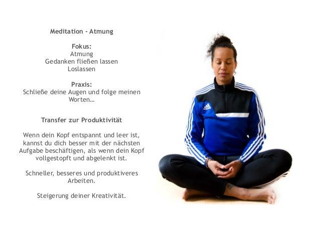 Atemübung - Konzentration Fokus: Verbesserung der Konzentrationsfähigkeit Praxis: Durchführung der Nasenwechselatmung Brin...