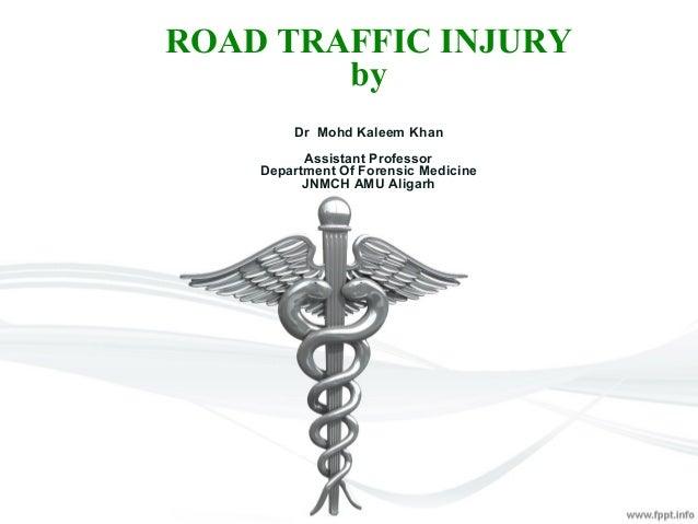 Road Traffic Accidents Medicolegal Aspect