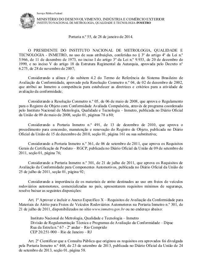 Serviço Público Federal  MINISTÉRIO DO DESENVOLVIMENTO, INDÚSTRIA E COMÉRCIO EXTERIOR INSTITUTO NACIONAL DE METROLOGIA, QU...