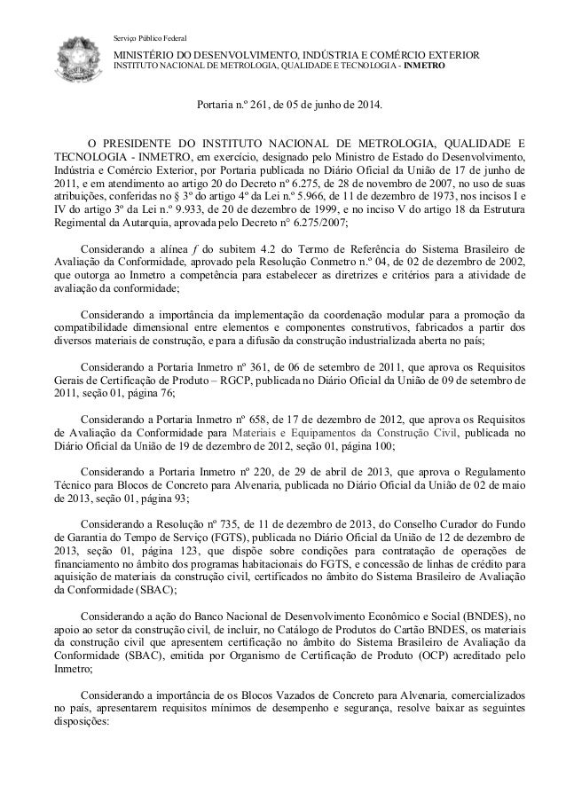 Serviço Público Federal MINISTÉRIO DO DESENVOLVIMENTO, INDÚSTRIA E COMÉRCIO EXTERIOR INSTITUTO NACIONAL DE METROLOGIA, QUA...