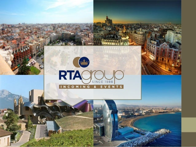 Spain is different! RTA Group is different!