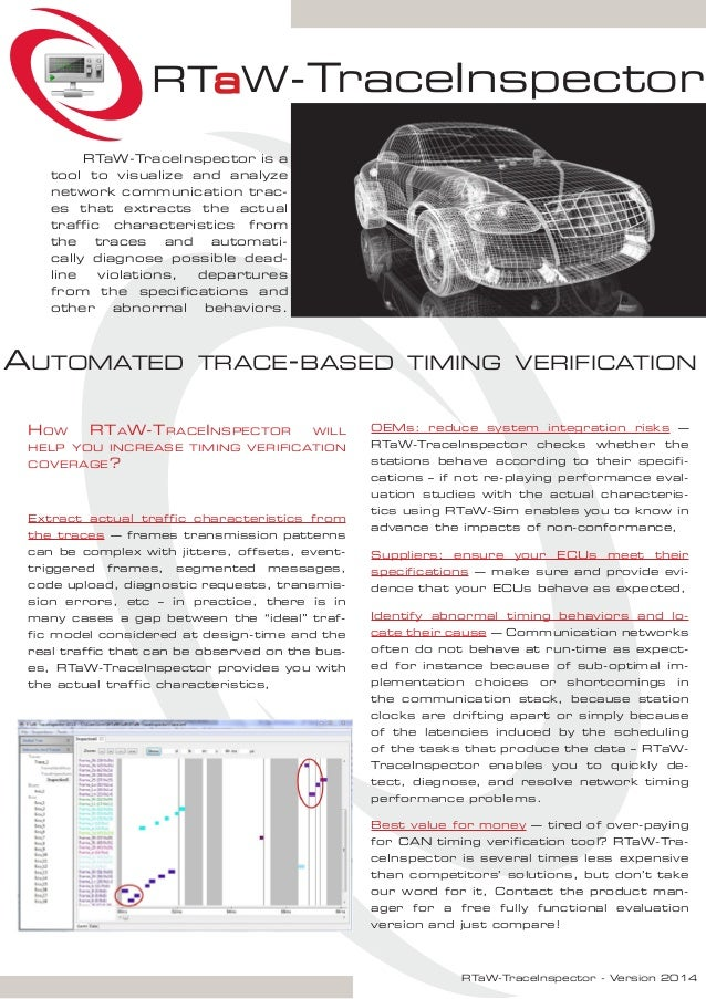 RTaW-TraceInspector - Version 2014 How RTaW-TraceInspector will help you increase timing verification coverage? Extract ac...