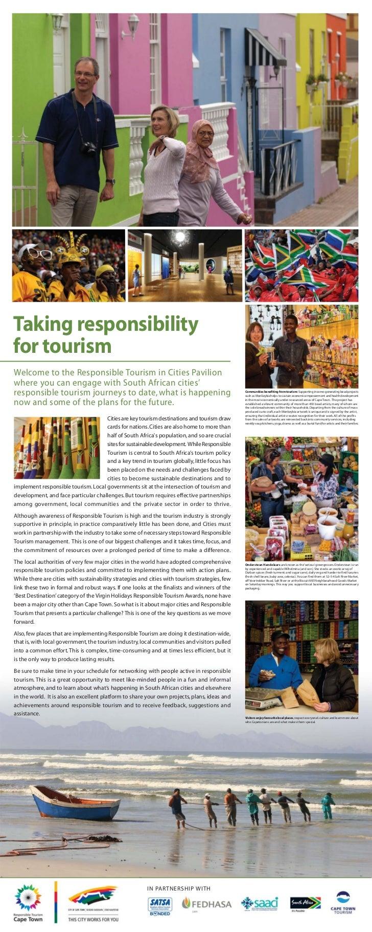 Taking responsibilityfor tourismWelcome to the Responsible Tourism in Cities Pavilionwhere you can engage with South Afric...