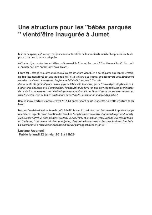 """Une structure pour les """"bébés parqués """" vientd'être inaugurée à Jumet Les """"bébés parqués"""", ce sontcesjeunes enfantsretirés..."""