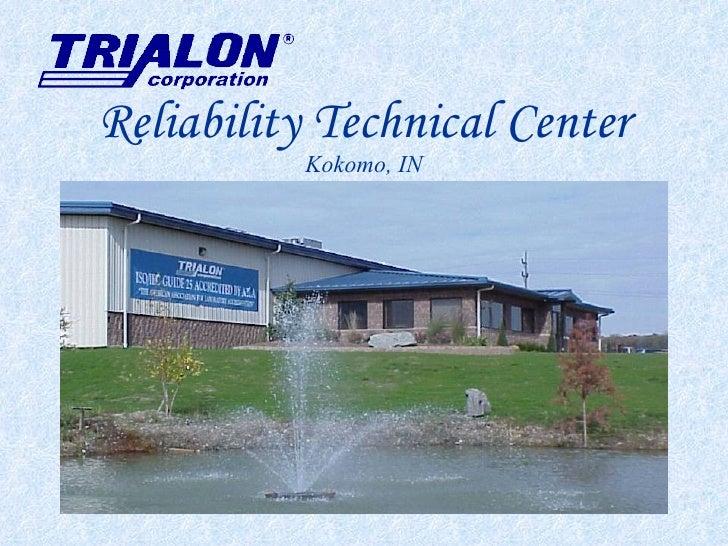 Reliability Technical Center Kokomo, IN