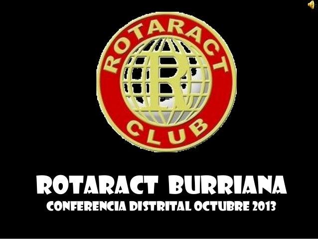 Rotaract Burriana CONFERENCIA DISTRITAL OCTUBRE 2013
