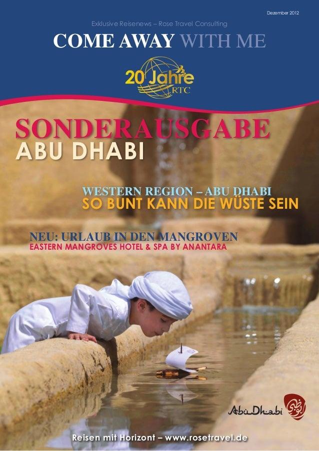 Dezember 2012 Exklusive Reisenews – Rose Travel Consulting COME AWAY WITH ME western region – abu dhabi so bunt kann die w...