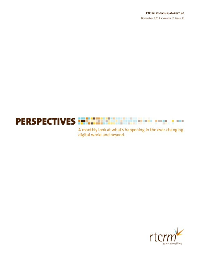 PERSPECTIVES A monthly look at what's happening in the ever-changing digital world and beyond. Pantone RTC Relationship Ma...