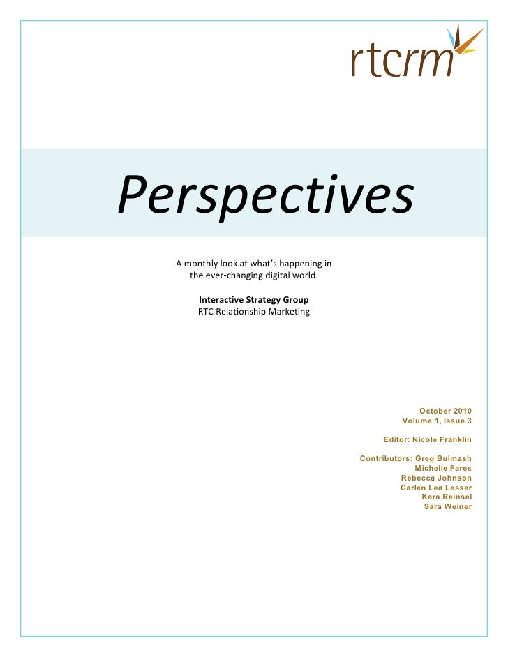 Perspectives   A monthly look at what's happening in      the ever-changing digital world.         Interactive Strategy Gr...
