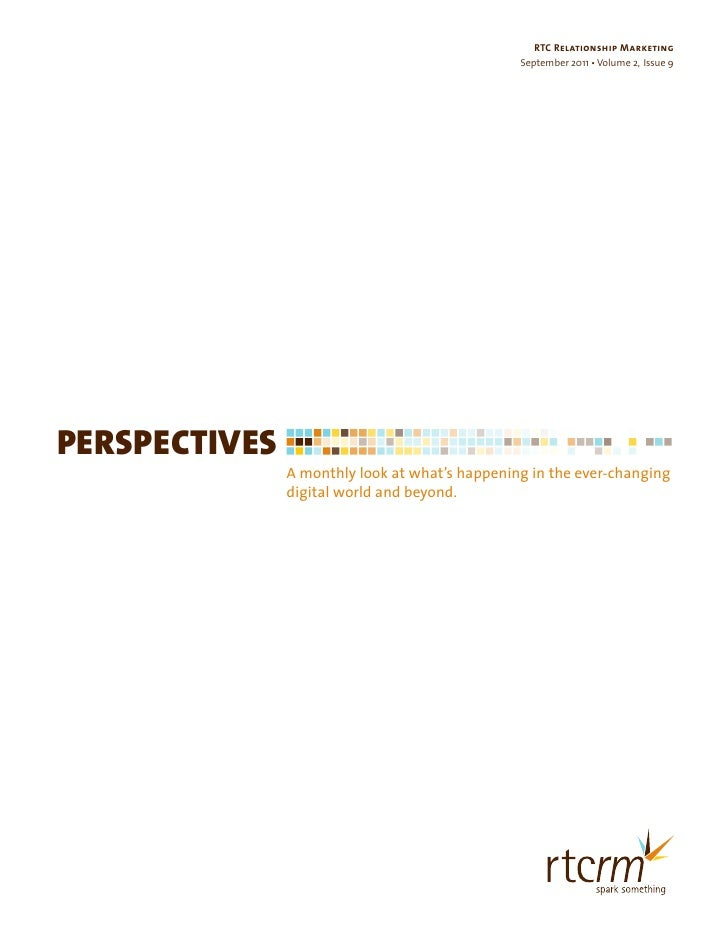 RTC Relationship Marketing                                                September 2011 • Volume 2, Issue 9PERSPECTIVES  ...