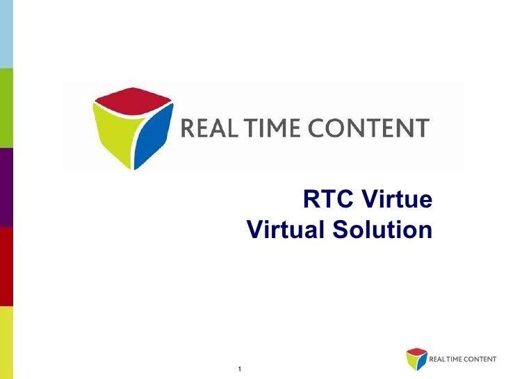 RTC Virtue Virtual Solution
