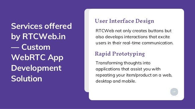 PITCH DECK V 1.0 RTCWeb not only creates buttons but also develops interactions that excite users in their real-time commu...
