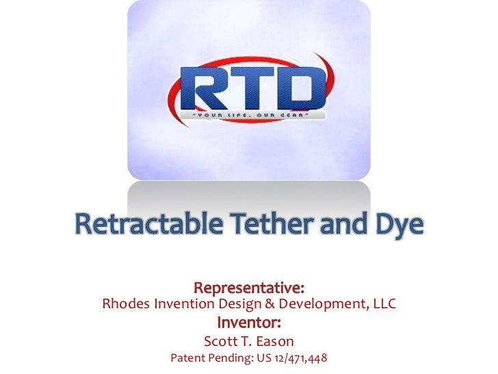 Rhodes Invention Design & Development, LLC               Scott T. Eason         Patent Pending: US 12/471,448