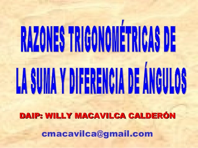 DAIP: WILLY MACAVILCA CALDERÓNDAIP: WILLY MACAVILCA CALDERÓN cmacavilca@gmail.com