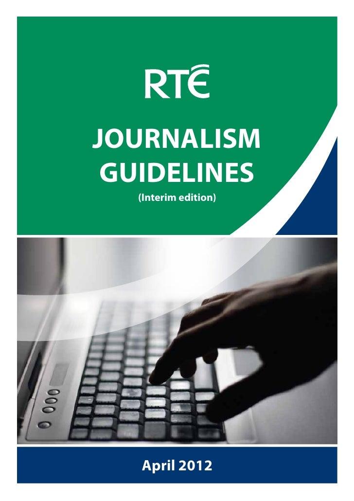 JOURNALISM GUIDELINES  (Interim edition)   April 2012