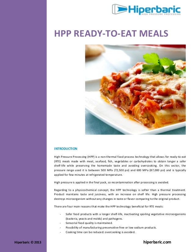 HPP READY-TO-EAT MEALS  INTRODUCTION High Pressure Processing (HPP) is a non-thermal food process technology that allows f...