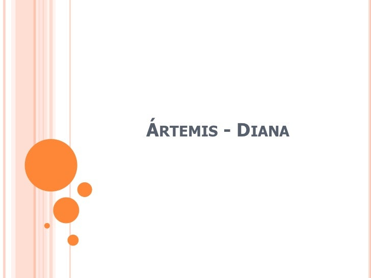 ÁRTEMIS - DIANA