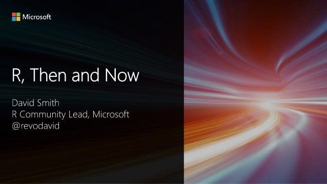 SQL Server + R Microsoft R Server Hadoop + R Spark + R Microsoft CNTK Azure Machine Learning Cortana Intelligence Suite R ...