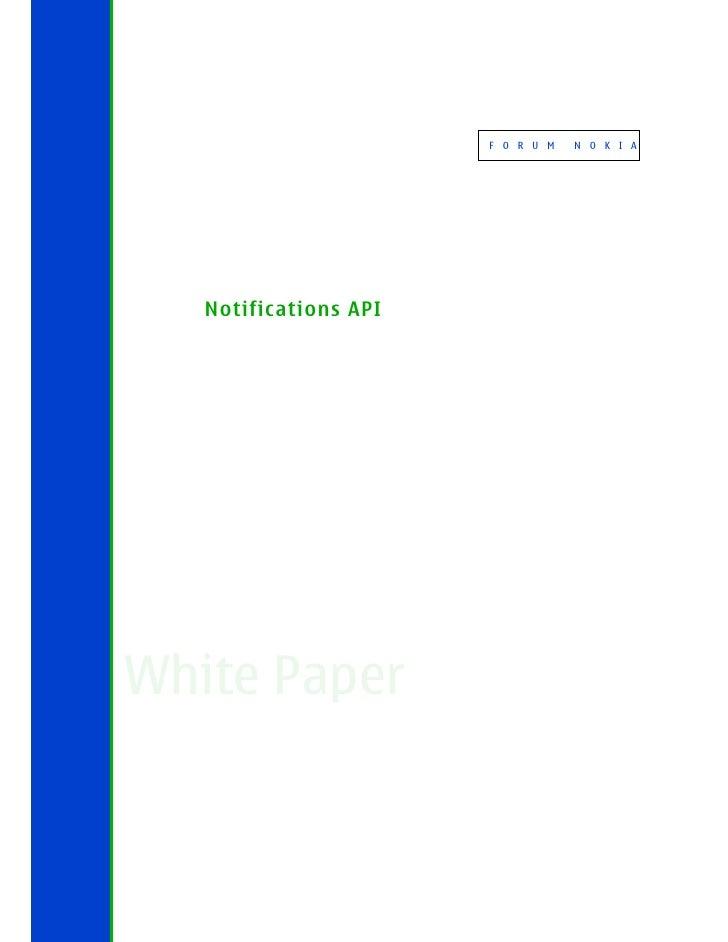 F O R U M   N O K I A   Notifications APIWhite Paper