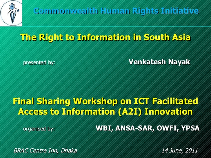Final Sharing Workshop on ICT Facilitated Access to Information (A2I) Innovation BRAC Centre Inn, Dhaka  14 June, 2011 Com...