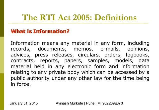 disadvantages of right to information act 2005 Rti stands for right to information this was passed as an independent act by  indian government in the year 2005 this is a right provided or empowered to the .