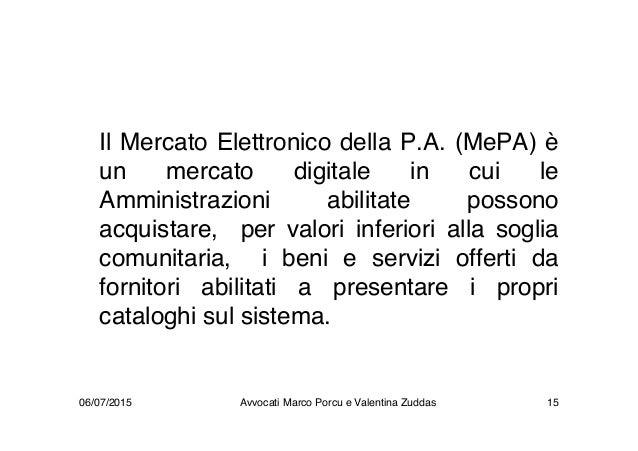 Il Mercato Elettronico della P.A. (MePA) è un mercato digitale in cui le Amministrazioni abilitate possono acquistare, per...
