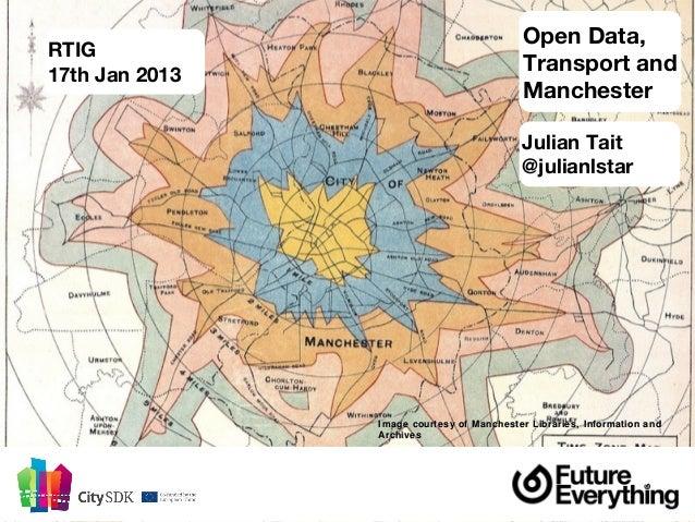 Open Data,RTIG17th Jan 2013                                            Transport and                                      ...