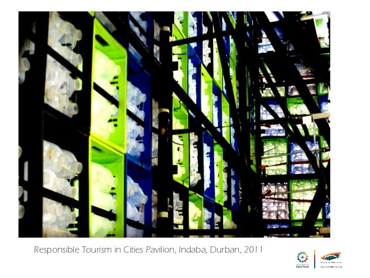 Responsible Tourism in Cities Pavilion, Indaba, Durban, 2011
