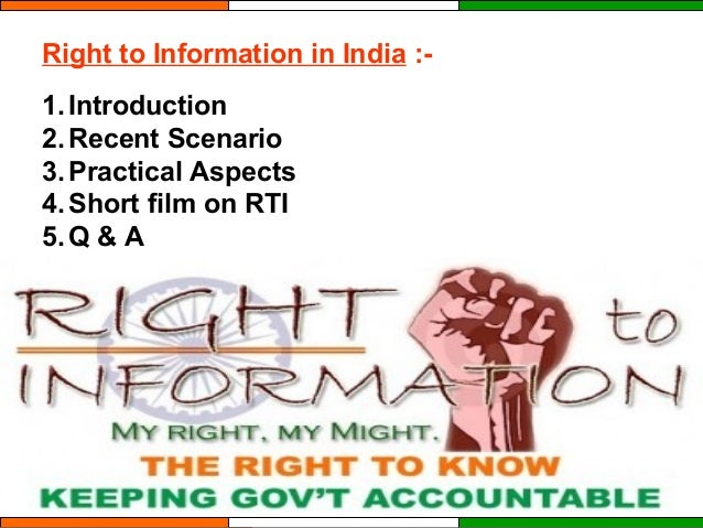 RIGHT TO INFORMATION IN INDIA Slide 2