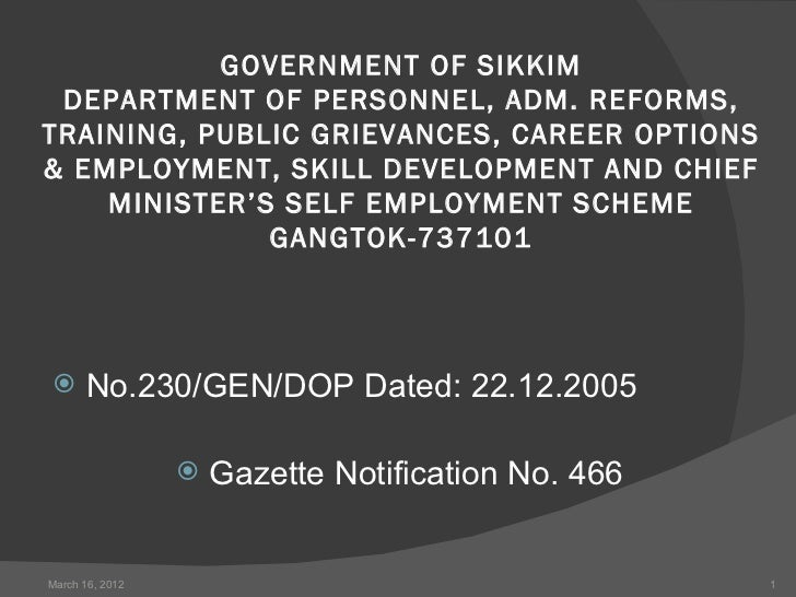 GOVERNMENT OF SIKKIM DEPARTMENT OF PERSONNEL, ADM. REFORMS,TRAINING, PUBLIC GRIEVANCES, CAREER OPTIONS& EMPLOY...