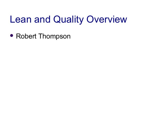 PLS Six Sigma Orientation Parker Confidential 1the way we things Lean and Quality Overview  Robert Thompson