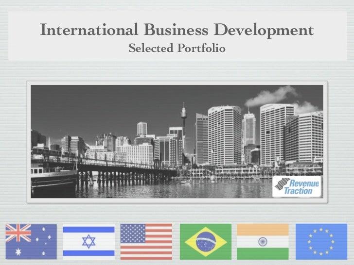 International Business Development          Selected Portfolio