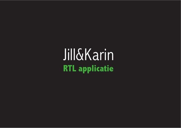 Jill&KarinRTL applicatie