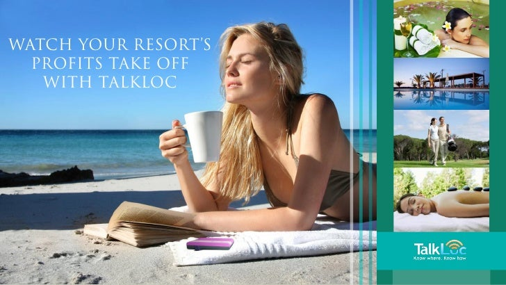 Watch your resort's  profits take off   with TalkLoc     www.rtlservice.com
