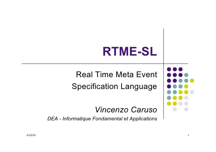 RTME-SL                      Real Time Meta Event                     Specification Language                              ...