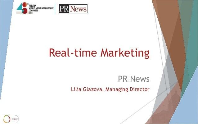 Real-time Marketing PR News Lilia Glazova, Managing Director