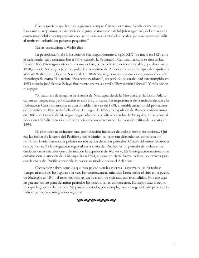 """7 Con respecto a que los nicaragüenses siempre fuimos hermanos, Wolfe comenta que """"aun aún si aceptamos la existencia de a..."""