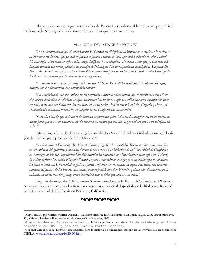 9 El aporte de los nicaragüenses a la obra de Bancroft es evidente al leer el aviso que publicó La Gaceta de Nicaragua4 el...