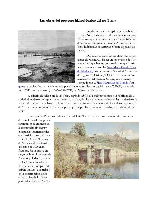 Las obras del proyecto hidroeléctrico del río Tuma Desde tiempos prehispánicos, las obras ci- viles en Nicaragua han tenid...