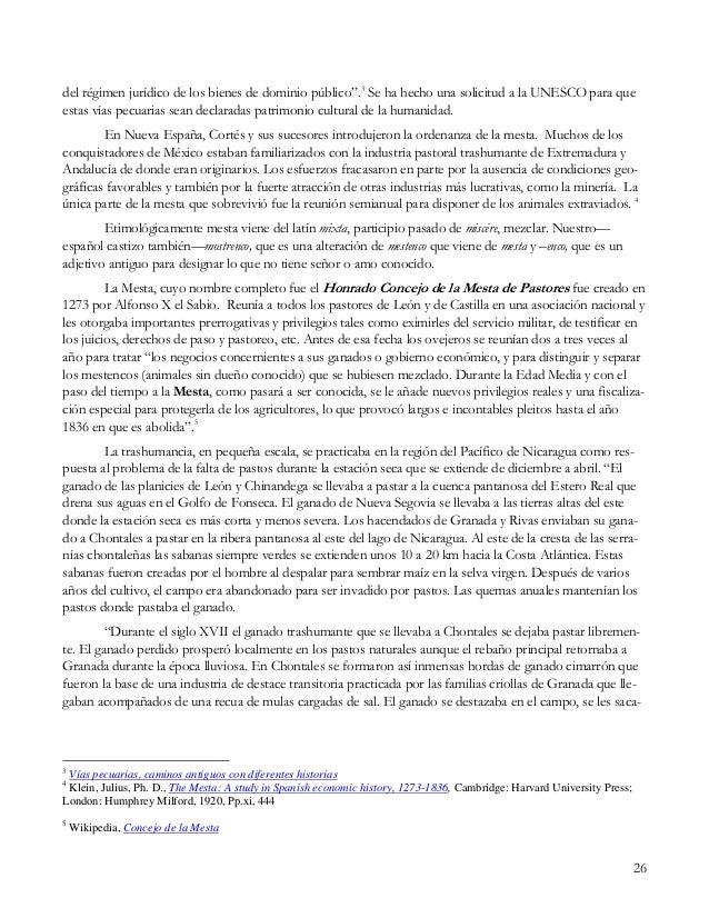 """26 del régimen jurídico de los bienes de dominio público"""".3 Se ha hecho una solicitud a la UNESCO para que estas vías pecu..."""
