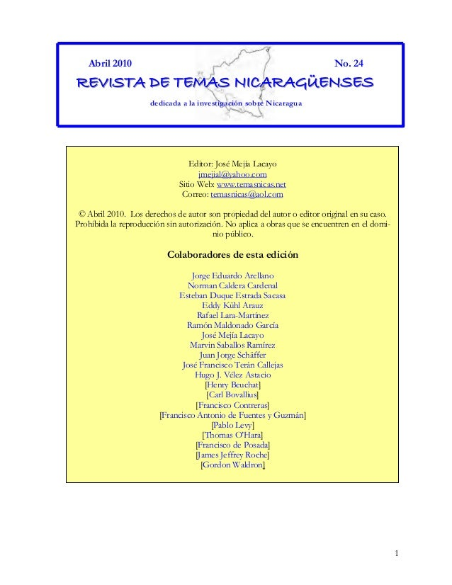 1 Abril 2010 No. 24 RRREEEVVVIIISSSTTTAAA DDDEEE TTTEEEMMMAAASSS NNNIIICCCAAARRRAAAGGGÜÜÜEEENNNSSSEEESSS dedicada a la inv...