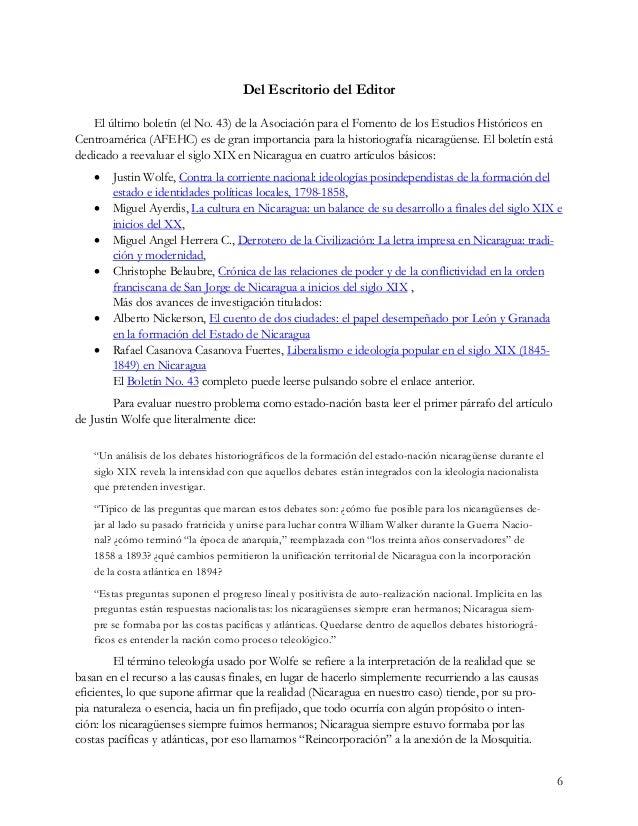 6 Del Escritorio del Editor El último boletín (el No. 43) de la Asociación para el Fomento de los Estudios Históricos en C...