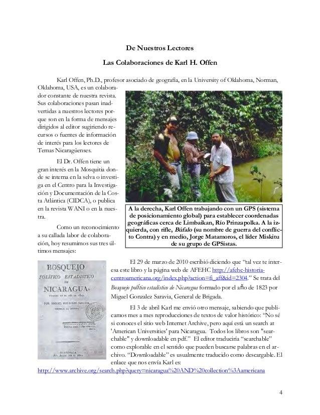 4 De Nuestros Lectores Las Colaboraciones de Karl H. Offen Karl Offen, Ph.D., profesor asociado de geografía, en la Univer...