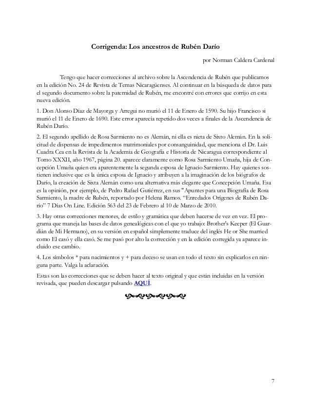 7 Corrigenda: Los ancestros de Rubén Darío por Norman Caldera Cardenal Tengo que hacer correcciones al archivo sobre la As...