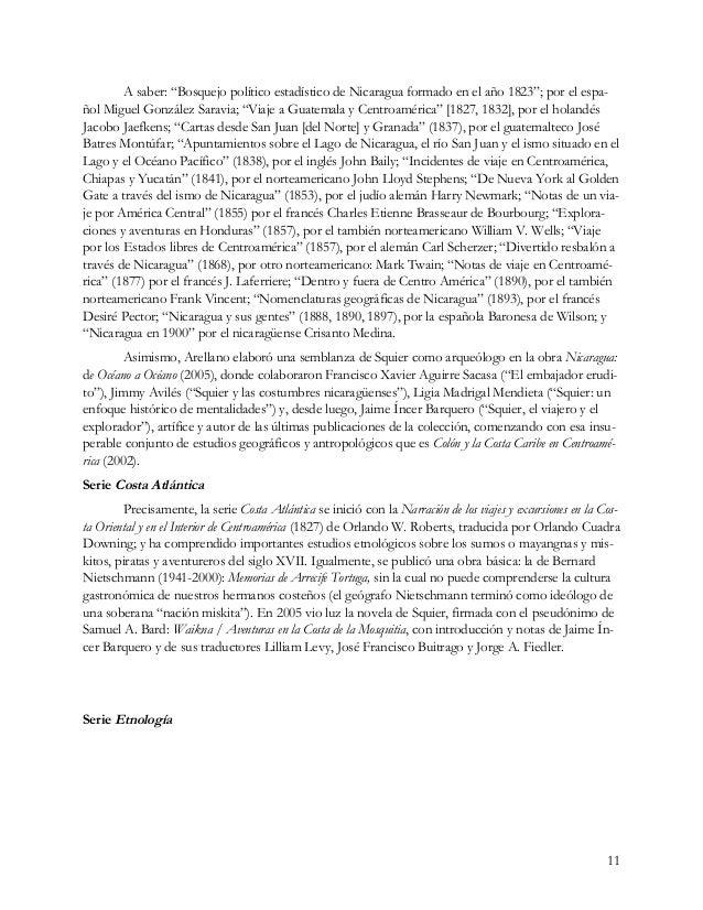 """11 A saber: """"Bosquejo político estadístico de Nicaragua formado en el año 1823""""; por el espa- ñol Miguel González Saravia;..."""